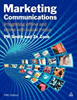 Marketing Communications: Integrating Offline and Online with Social Media Front Cover