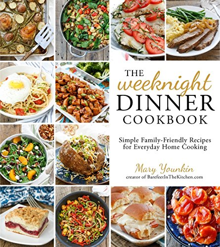 The Weeknight Dinner Cookbook: Simple Family-Friendly Recipes for Everyday Home - For Cooks Illustrated Two Cooking