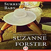 Surrender, Baby: The Stealth Commandos Trilogy, Book 3 | Suzanne Forster