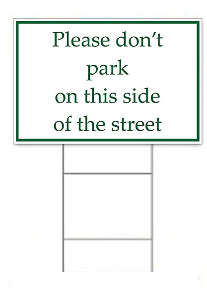 amazon com please don\u0027t park on this side of street sign kit 4 Daisy Chain Connection Diagrams please don\u0027t park on this side of street sign kit 4 double sided signs \u0026 4 heavy duty h stakes \u2013 green \u0026 white parking signs 12\