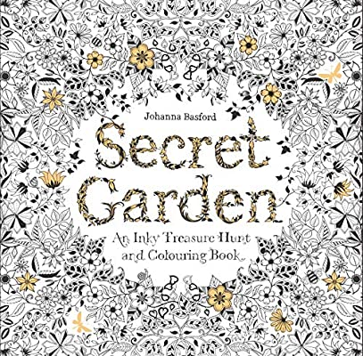- Secret Garden: An Inky Treasure Hunt And Coloring Book (For Adults,  Mindfulness Coloring): Basford, Johanna: 9781780671062: Amazon.com: Books