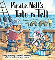 Pirate Nell's Tale to Tell: A Storybook Adven