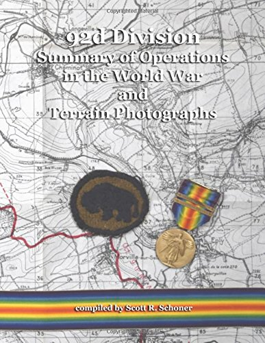 92d Division Summary of Operations in the World War and Terrain Photographs pdf epub