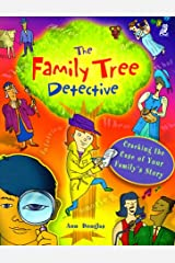 The Family Tree Detective: Cracking the Case of Your Family's Story Hardcover