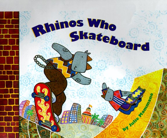 Rhinos Who Skateboard by Brand: Chronicle Books