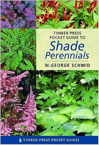 Pocket Guide To Shade Perennialstimber Press Pocket Guides W