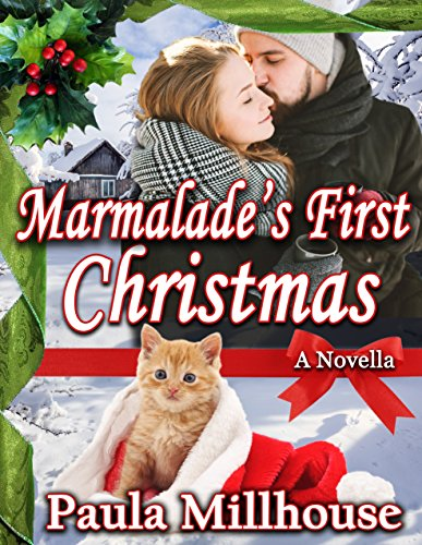 Marmalade's First Christmas by [Millhouse, Paula]