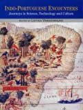 Indo Portuguese Encounters: Journeys in Science,Technology and Culture (2 Vol)