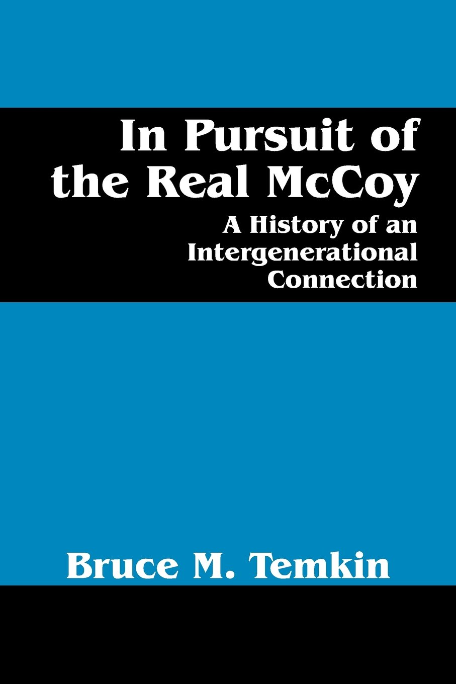 In Pursuit of the Real McCoy: A History of an Intergenerational Connection