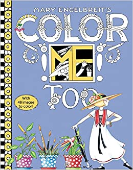 Amazon Mary Engelbreits Color ME Too Coloring Book 9780062562586 Engelbreit Books