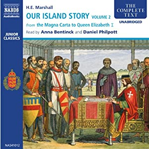 Our Island Story, Volume 2 (Unabridged) Audiobook