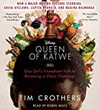 The Queen Of Katwe: A Story Of Life, Chess, And One Extraordinary Girl-Tim Crothers