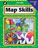 Basic Skills Map Skills, Grade 5