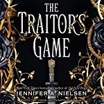 The Traitor's Game: The Traitor's Game, Book 1 | Jennifer A. Nielsen