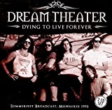 Dying To Live Forever (2CD SET) by Dream Theater