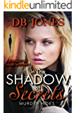 In The Shadow of Secrets, Murder Hides: A Madison Hart Mystery (Madison Hart Mysteries Book 6)