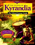 the legend of kyrandia the official strategy guide secrets of the games bk 3
