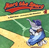 Mort the Sport, Robert Kraus, 0531332470
