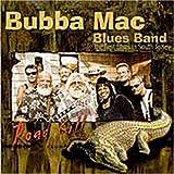 Road Kill by Bubba Mac Blues Band (2000-01-25)