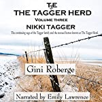 The Tagger Herd: Nikki Tagger: Volume 3   Gini Roberge