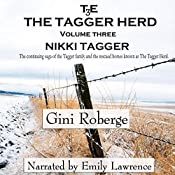 The Tagger Herd: Nikki Tagger: Volume 3 | Gini Roberge