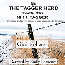 The Tagger Herd: Nikki Tagger: Volume 3 Audiobook by Gini Roberge Narrated by Emily Lawrence