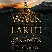 Walk on Earth a Stranger | Rae Carson