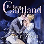 Follow Your Heart (The Pink Collection 45) | Barbara Cartland