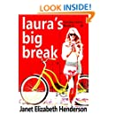 Laura's Big Break (London Girls Book 2)