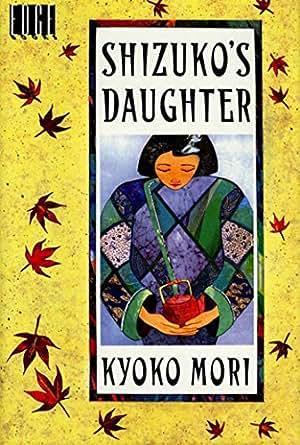 Shizuko's Daughter Themes