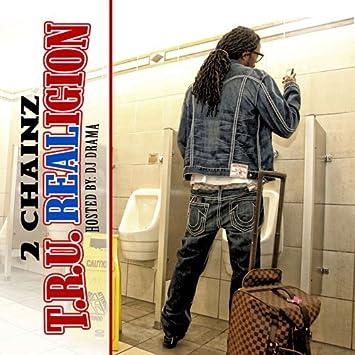 tru realigion 2 chainz mixtape