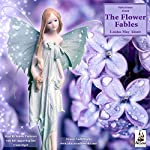 The Flower Fables (Unabridged Selections) | Louisa May Alcott