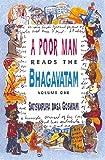 A Poor Man Reads the Bhagavatam, Satsvarupa Dasa Goswami, 0911233687