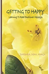 GETTING TO HAPPY: Learning To Read Emotional Messages: Color Interior Paperback