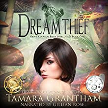 Dreamthief: Olive Kennedy, Fairy World M.D., Book One Audiobook by Tamara Grantham Narrated by Gillian Rose