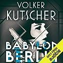 Babylon Berlin: Gereon Rath, Book 1 Hörbuch von Volker Kutscher Gesprochen von: Mark Meadows