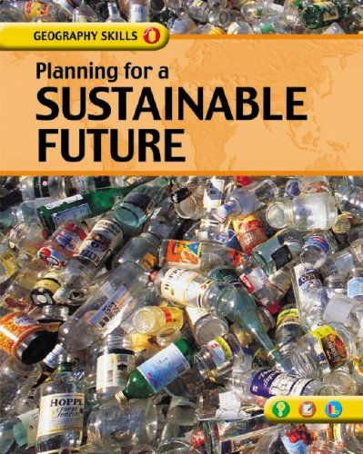 Planning for a Sustainable Future (Geography Skills) ebook