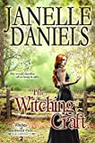 The Witching Craft: The Witches of Redwood Falls - Book 2