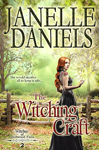 The Witching Craft: The Witches of Redwood Falls - Book 2 ()