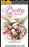 Pretty Little Vows