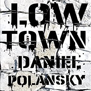 Low Town Audiobook