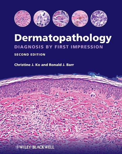 Dermatopathology: Diagnosis by First Impression
