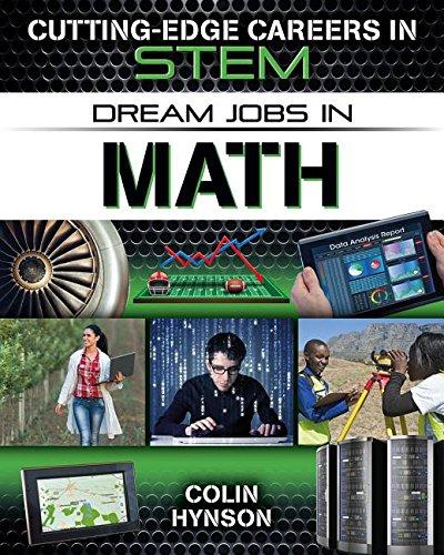 Dream Jobs in Math (Cutting-Edge Careers in STEM)