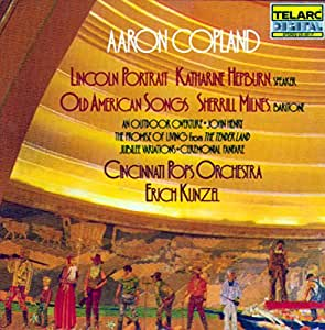 Copland: Lincoln Portrait, Old American Songs