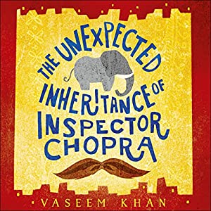 The Unexpected Inheritance of Inspector Chopra Audiobook