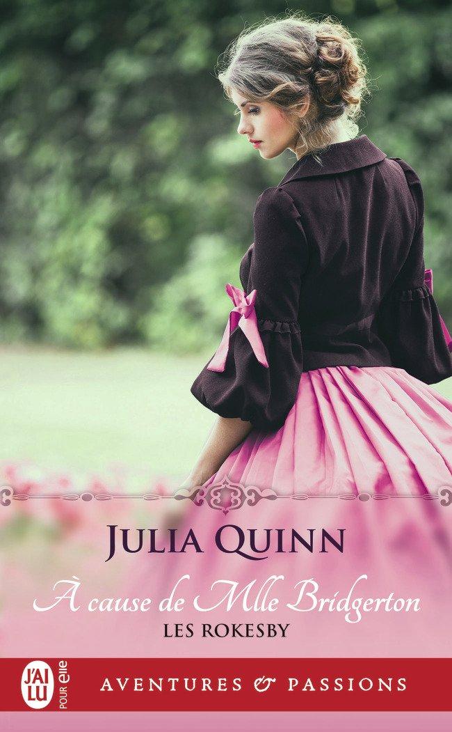 Rokesbys - Tome 1 - Julia Quinn