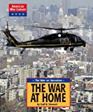 The War at Home, Gail B. Stewart, 1590183304
