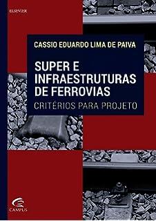 Manual Básico de Engenharia Ferroviária - 9788579751318 - Livros na ... 0a8f6e2a5d