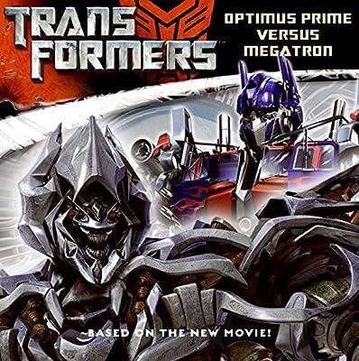 Transformers: Optimus Prime versus Megatron