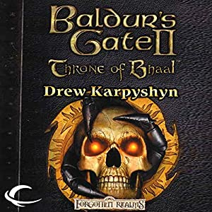 Baldur's Gate II: Throne of Bhaal Hörbuch